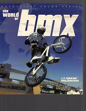 The World of BMX by J P Partland & Tony Donaldson