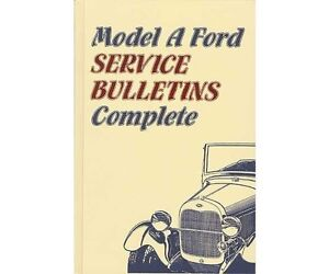 """Model A Ford Service Bulletins """"Complete"""""""