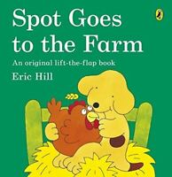 Very Good, Spot Goes to the Farm, Hill, Eric, Paperback