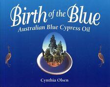 Birth of the Blue Australian Blue Cypress Oil Essential Oils Book WT40789