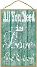 """All You Need Is Love And The Beach Nautical Beach Ocean Sign Plaque 10""""x16"""""""