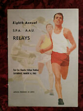 8th Annual SPA AAU Relays Track Field East L A College March 4 1961 PROGRAM