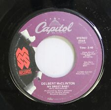 Rock 45 Delbert Mcclinton - My Sweet Baby / Giving It Up For Your Love On Capito