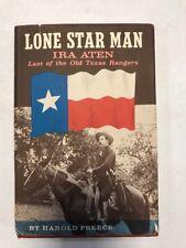 Lone Star Man Ira Aten by Haarold Preece Hardcover 1st Edition