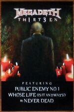 MEGADETH Th1rt3en Ltd Ed New RARE Tour Poster +FREE Metal Poster! Thirteen 13