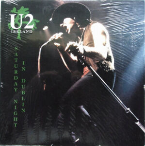 U2 Saturday night in Dublin LP Live 87