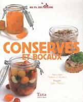 Au fil des saisons - Conserves et bocaux - Stéphanie de Turckheim