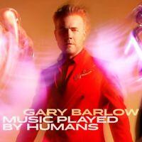 Gary Barlow - Music Played By Humans [CD]