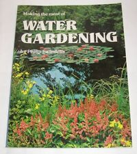 Making the Most of Water Gardening by Philip Swindells 2nd rev ed