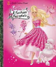 Little Golden Book: Barbie - A Fashion Fairytale (Hardcover)