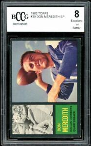 1962 Topps #39 Don Meredith SP Card BGS BCCG 8 Excellent+