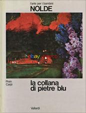Nolde | L'arte per i bambini | La collana di pietre blu | Pinin Carpi | 1978