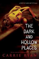 The Dark and Hollow Places (Forest of Hands and Teeth)-ExLibrary