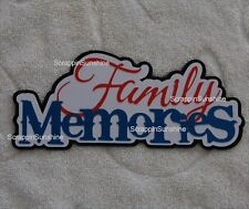 FAMILY MEMORIES  Die Cut Title Scrapbook Page Paper Piece - SSFFDeb