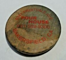 Pour House wooden nickel Bakersfield California collectible coin 1 Free Drink