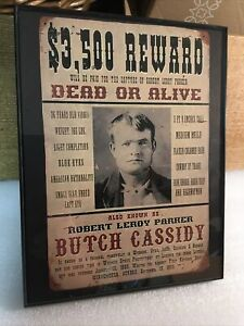 OLD WILD WEST, REWARD POSTER. WANTED. DEAD OR ALIVE BUTCH CASSIDY
