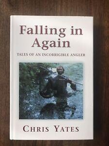 Falling In Again.Signed by Chris Yates.1st Ed Fishing Book.Carp,Barbel,Pike,Chub