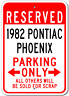 1982 82 PONTIAC PHOENIX Parking Sign