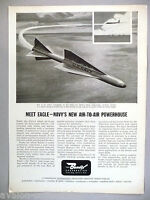 Eagle - Navy's New Air-to-Air Missile PRINT AD - 1960 ~~ Bendix Corporation