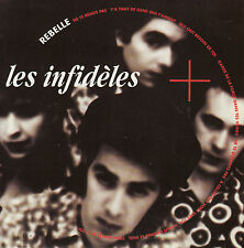 45TRS VINYL 7''/ FRENCH SP LES INFIDELES / REBELLE / TREMA / NEUF
