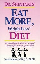 Dr. Shintani's Eat More, Weigh Less Diet by Shintani, Terry, Good Book