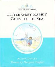 LITTLE GREY RABBIT GOES TO THE SEA - ALISON UTTLEY ALMOST NEW HARDBACK DUSTJACKE