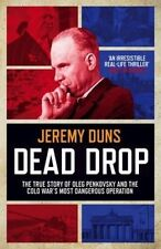 Dead Drop The True Story of Oleg Penkovsky and the Cold War's M... 9781849839297