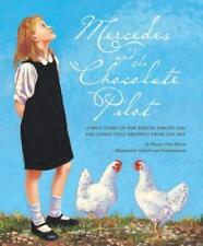 Mercedes and the Chocolate Pilot by Margot Theis Raven: Used