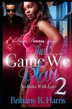 This Game We Play 2, Paperback by Harris, Brittany R., Isbn-13 9781533085825 .