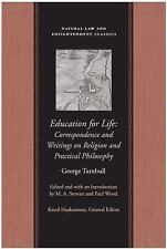 Education for Life: Correspondence and Writings on Religion and-ExLibrary