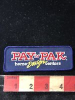 PAY & PAK HOME DESIGN CENTERS Advertising Patch 00RC