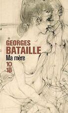 GEORGES BATAILLE***NEUF***MA MÈRE***Initié par elle à l'orgie et à la débauche..