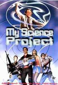 My Science Project -  John Stockwell, Danielle von Zerneck, Fisher Stevens