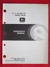 JOHN DEERE 5, 7, 10, & 15 UTILITY CART OPERATOR'S MANUAL ( OMM112605 ISSUE K0)