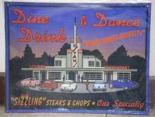 Dine Drink & Dance Drive in Restaurant Vintage Metal Sign