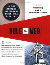Rule the Web: How to Do Anything and Everything on