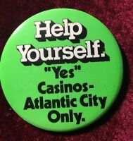 "ATLANTIC CITY CASINOS VOTE YES HELP YOURSELF 3"" BUTTON PIN NEW JERSEY VINTAGE"