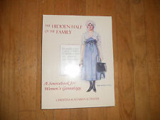 The Hidden Half of The Family A Sourcebook For Womens Genealogy