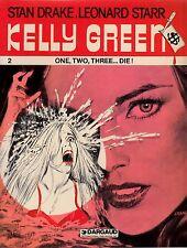 "1983/ KELLY GREEN Volume 2 ""One, Two, Three...Die!""/ Stan Drake, Leonard Starr"