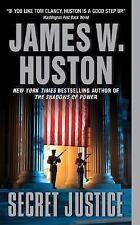 Secret Justice Huston, James W. Mass Market Paperback
