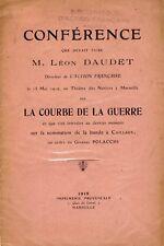 LA COURBE DE LA GUERRE Conférence de LÉON DAUDET interdite 1919 Action Française