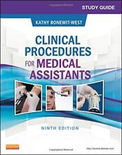 Study Guide to Clinical Procedures for Medical Assistants by Bonewit-West 9th Ed