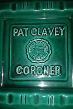 Lake County Illinois CORONER PAT CLAVEY Ashtray