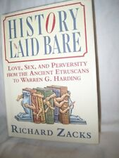 History Laid Bare: Love, Sex, and Perversity from