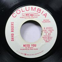 Country Promo 45 David Rogers - Need You / Need You On Columbia