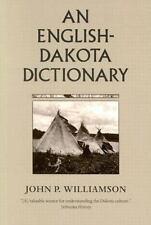 An English-Dakota Dictionary by John P. Williamson (1992, Paperback, Reprint)