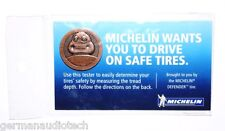 MICHELIN TIRE TREAD DEPTH NOVELTY MEASURING TOOL GAUGE COIN TOKEN NEW MDP44060