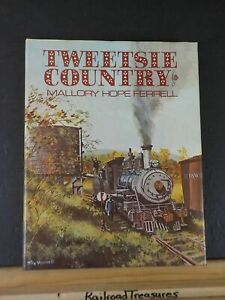 Tweetsie Country By Mallory Ferrell Dust jacket 1st ed
