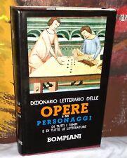 DIZIONARIO LETTERARIO DELLE OPERE E DEI PERSONAGGI Bompiani 1980