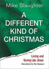 A Different Kind of Christmas: Devotions for the Season Slaughter, Mike Paperba